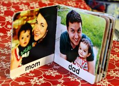 Mod podge family pictures onto an old board book for your baby.