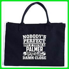 Nobody's Perfect But A Palmer Is Pretty Damn Close - Tote Bag - Totes (*Amazon Partner-Link)