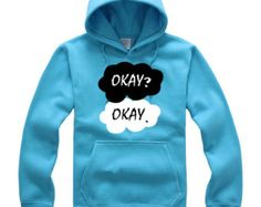Okay Okay The Fault in Our Stars Funny Sweatshirt Sweater More Colors XS - 2XL