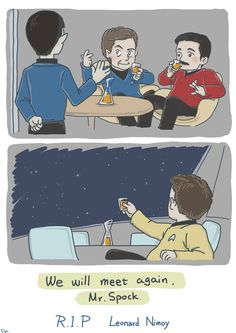 """plumagesilas: """"Star Trek TOS: We will meet again by SilasSamle R. I. P Mr. Spock. R. I. P Leonard Nimoy. A life is like a garden. Perfect moments can be had, buy not preserved, excrpt in memory. Live..."""