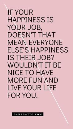 Live Your Life, Everyone Else, You Really, Personal Development, More Fun, Meant To Be, Coaching, Shit Happens, Happy
