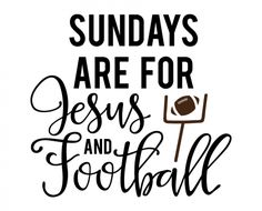 Free SVG cut files - Sundays are for Jesus and Football