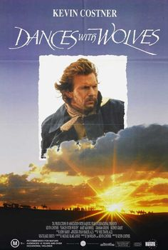 dances with wolves movie (1990). I'm not much of a Kevin Costner fan, but this was a beautiful movie.