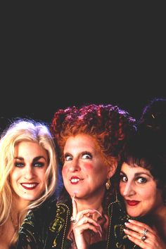 Amuck, amuck, amuck!  The witches of Hocus Pocus  When I was younger I wanted the looks of SJP's Sarah but the attitude of Bette Midler's Winifred. (I still do.)