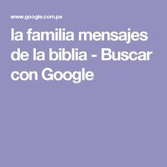 la familia mensajes de la biblia - Buscar con Google