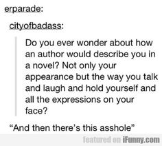 Do You Ever Wonder About How An Author Would...