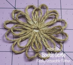 Really Reasonable Ribbons Ramblings!: Jute Loopy Flower and Loopy Ribbon Flower Tutorials Really Reasonable Ribbons Ramblings!: Jute Loopy Flower and Loopy Ribbon Flower Tutorials Twine Flowers, Paper Flowers Diy, Handmade Flowers, Felt Flowers, Flower Crafts, Fabric Flowers, Zipper Flowers, Twine Crafts, Fabric Crafts