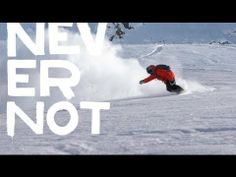 Nike Snowboarding - Never Not! With every What if... Why Not?!