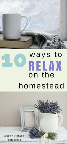 Taking time for Relaxation on the Homestead is so incredibly important! In order to be productive we must take time to recharge and recoup.