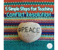 Creating a Thoughtful Classroom: 5 Simple Steps for Teaching Conflict Resolution to...