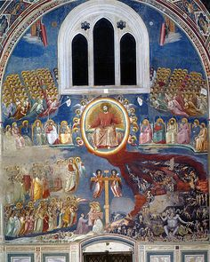 The Last Judgment by Giotto, in the Scrovegni Chapel in Padua, 1306 New Liturgical Movement: The Feast of All Saints The Apostles Siena, Tempera, The Last Judgment, Late Middle Ages, Italian Painters, Italian Renaissance, Renaissance Art, Ap Art, Vanitas