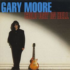 """For Sale - Gary Moore Cold Day In Hell UK 7"""" vinyl single (7 inch record) - See this and 250,000 other rare & vintage vinyl records, singles, LPs & CDs at http://eil.com"""