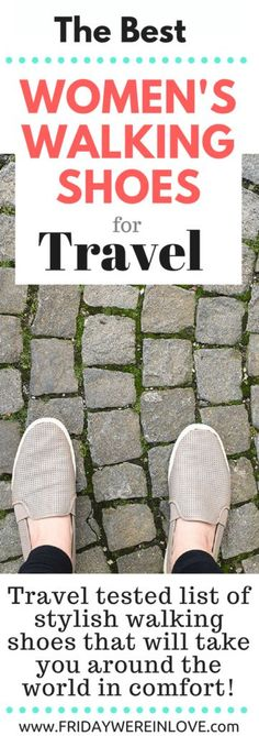 We've been lucky enough to travel frequently, and most our locations require serious walking. I'm asked often what are my tried-and-true best women's walking shoes for travel. I'm sharing the best travel walking shoes for women to walk the world in! Best Shoes For Travel, Travel Shoes Women, Travel Clothes Women, Comfy Walking Shoes, Best Walking Shoes, Stylish Walking Shoes Travel, Fashionable Walking Shoes, Comfy Shoes, Vans Old Skool