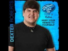 Dexter Roberts - Keep Your Hands to Yourself - Studio Version - American Idol 2014 - Top 8 Redux Luke Bryan, American Idol, Dexter, Love Life, Lyrics, Studio, Places, Lugares