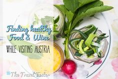 healthy food and wine in austria