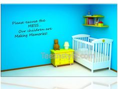 Vinyl wall art -- Please excuse the mess...our children are making memories -- you pick size -- family wall decal sticker