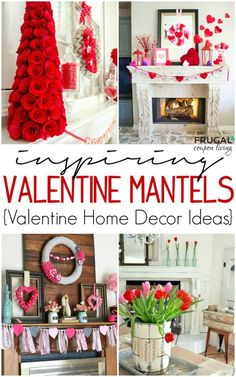 Enjoy these Valentine's Day Decor for your home with a focus on fourteen inspiring Valentine Mantel Ideas - Happy Valentine's Day! #valentine #valentinesdayhomedecorideas