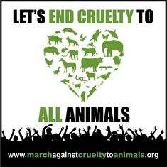 I pledge to share the MARCH AGAINST CRUELTY TO ANIMALS:  www.causes.com/actions/1756874-join-the-march-against-cruelty-to-animals?recruiter_id=146166640_campaign=activity_mailer%2Fnew_activity_medium=email_source=causes