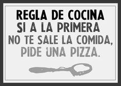 Si a la primera no te sale la comida, siempre puedes recurrir a la pizza, por supuesto Kentes ;)