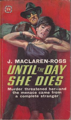 UNTIL THE DAY SHE DIES cover art, pulp dame woman girl prisoner captive hostage peril crime strangle choke garrote