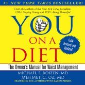 YOU: On a Diet: Revised Edition: The Owner's Manual for Waist Management | [Michael F. Roizen, Mehmet C. Oz]