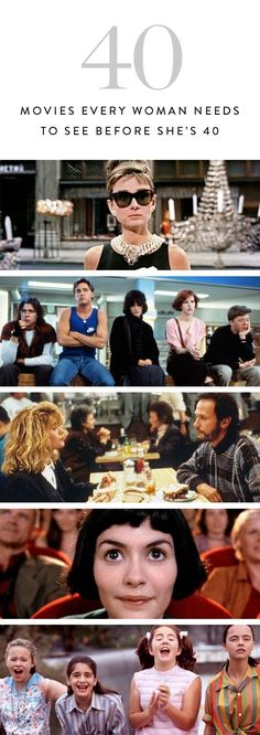 Add these 40 movies to your pre-40 bucket lists. From comedies and hilarious heroine's to cautionary tales and rebels, these characters are an inspiration. The Breakfast Club, Amelie, Breakfast at Tiffany's...the list goes on.