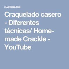 Craquelado casero - Diferentes técnicas/ Home- made Crackle - YouTube