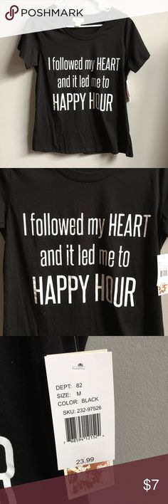 BRAND NEW Happy Hour Tee Black & White Brand new with attached tags. 📦Bundle and save💰5%! ❌Price is firm unless bundled❌ Tops Tees - Short Sleeve
