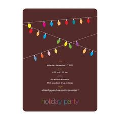 String of Christmas Lights Holiday Party Invitations Corporate Christmas Cards, Holiday Party Invitations, New Pins, Creative Inspiration, Holiday Parties, Christmas Lights, Invite, Letters, Holidays