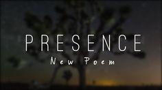 PRESENCE - POETRY - NEW