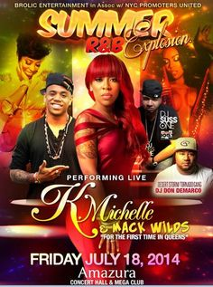 Summer R&B Explosion With K. Michelle & Mac Wilds Live @Amazura Concert Hall Friday July 18, 2014 « Bomb Parties – Club Events and Parties –...