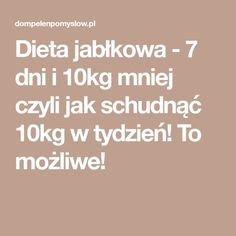 Dieta jabłkowa - 7 dni i 10kg mniej czyli jak schudnąć 10kg w tydzień! To możliwe! Body Workout At Home, At Home Workouts, Thyme Herb, Healthy Life, Healthy Living, Wellness, Breakfast Bowls, Fett, Diet Tips