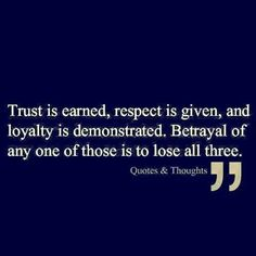 Trust, respect, and loyalty quote