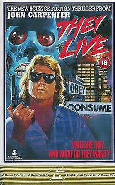 They Live (1988) Movie Poster  https://www.youtube.com/user/PopcornCinemaShow