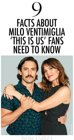 9 Facts About Milo Ventimiglia 'This is Us' Fans Need to Know  Womanista.com