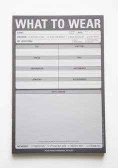 """What To Wear Pad 7.99 at shopruche.com. Become inspired and carefully cultivate all of your fashion adventures with this """"what to wear"""" note pad.6"""" x 9"""", 60 sheets"""