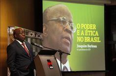 """Disso Voce Sabia?: Joaquim Barbosa: """"A política brasileira é baseada na fraude e na violação de leis"""""""