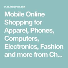 Mobile Online Shopping for Apparel, Phones, Computers, Electronics, Fashion and more from China; Shopping on AliExpress from mobile site, the world's online marketplace!