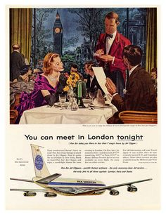 Why not meet in London tonight? 1950s Pan Am poster. Back then, you weren't slummin' it if you were flying around.