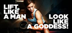 Train Like A Man – Look Like A Goddess! Workout plan and meal plan.