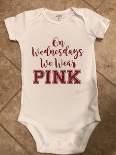 Your adorable Regina George will look so cute in this on Wednesdays we wear pink onesie. Available on a onesie or a shirt