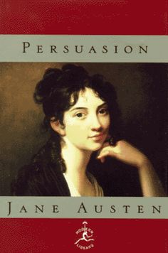 Persuasion, by Jane Austen ~ Called a 'perfect novel' by Harold Bloom, Persuasion was written while Jane Austen was in failing health. She died soon after its completion, and it was published in an edition with Northanger Abbey in 1818.