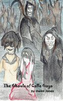 The Ghouls of Calle Goya, an ebook by Owen Jones at Smashwords