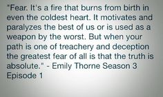 "#Revenge Season 3 Episode 1 ""Fear"" opening quote: Emily Thorn"