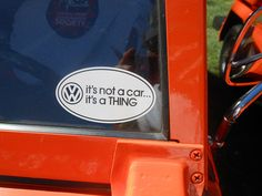 This sticker sums it up. This is on the same Thing that in the previous photo on this photostream. Volkswagen Thing, Sticker, Cars, Autos, Stickers, Car, Automobile, Decal, Trucks