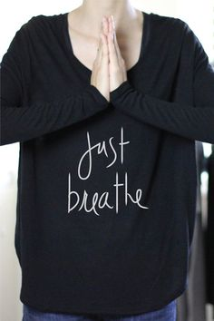 Just Breathe Yoga Top Yoga Tops Yoga Shirt by ArimaDesigns Just Breathe Yoga, Yoga Style, Simple Casual Outfits, Yoga For Kids, Yoga Tops, Yoga Wear, Yoga Fashion, Namaste, Back Pain
