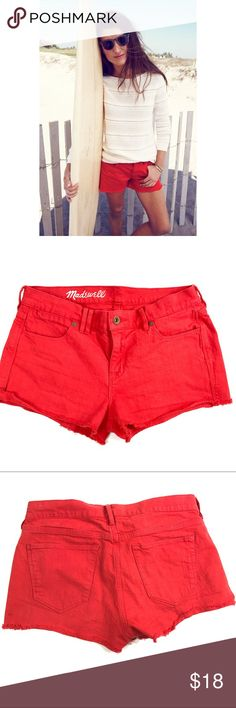 """❤️Host Pick❤️ Madewell shorts Bright Red  Chopped Fray hem  5 pocket styling  Stretch Denim  Small blemish shown in pic   Inseam: 2"""" Rise: 8"""" Madewell Shorts Jean Shorts"""