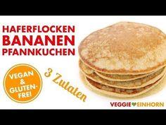 Haferflocken-Bananen-Pfannkuchen | Vegan + glutenfrei | EINFACH