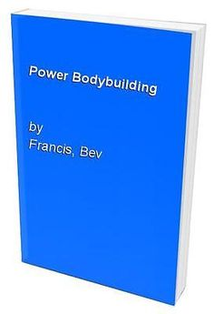 Power #bodybuilding, #francis, bev #paperback book,  View more on the LINK: http://www.zeppy.io/product/gb/2/391481619061/