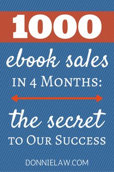 1000 ebook sales in 4 months | the secret to our success by donnie law